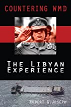 Countering WMD: The Libyan Experience by…