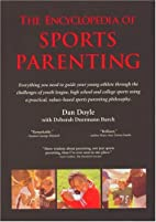 Encyclopedia of sports parenting by Daniel…