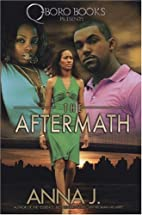 The Aftermath by Anna J.