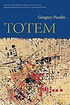 Totem (APR Honickman 1st Book Prize) by…