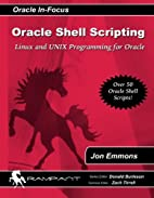Oracle Shell Scripting: Linux and UNIX…