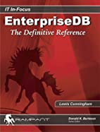 EnterpriseDB: The Definitive Reference by…