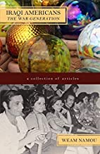 The War Generation (Iraqi Americans) (Volume…