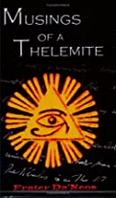 Musings of a Thelemite by Frater Da'Neos