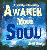 John Drury: Awaken Your Soul