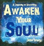 John Drury: Awaken Your Soul