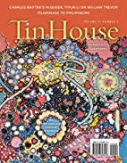 Tin House 34 (Winter 2007): The Dead of…