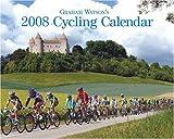Graham Watson: Graham Watson's 2008 Cycling Calendar