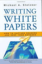 Writing White Papers: How to Capture Readers…