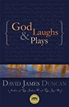 God Laughs & Plays; Churchless Sermons in…