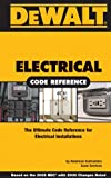 American Contractor's Exam Services: Dewalt Electrical Code Reference with 2008 Code Changes