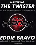 Mastering the Twister: Jiu-jitsu for Mixed…