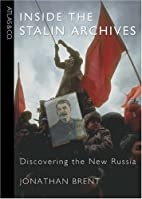 Inside the Stalin Archives: Discovering the…