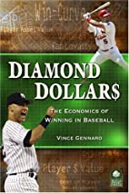 Diamond Dollars: The Economics of Winning in…