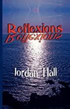 Reflexions by Jordan Hall