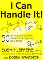 I Can Handle It!: 50 Confidence-Building…