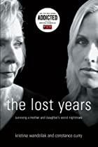 The Lost Years: Surviving a Mother and…