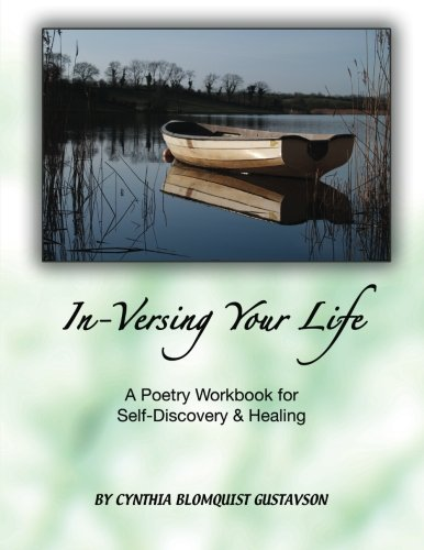 in-versing-your-life-a-poetry-workbook-for-self-discovery-and-healing