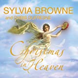 Browne, Sylvia: Christmas in Heaven