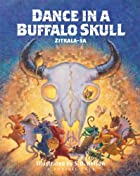 Dance in a Buffalo Skull (Prairie Tales) by…