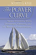 The Power Curve: Smart Investing Using…