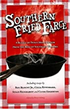 Southern Fried Farce: A Buffet of Down-Home…