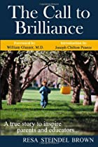 The Call to Brilliance: A True Story to…