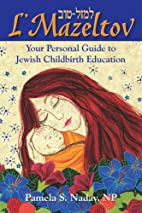 L'Mazeltov: Your Personal Guide to…