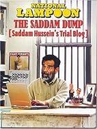 National Lampoon The Saddam Dump: Saddam…