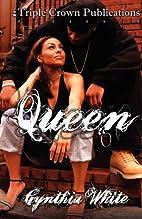 Queen (Triple Crown Publications Presents)…