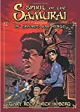 Reed, Gary: Spirit of the Samurai: Of Swords And Rings