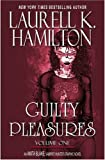 Hamilton, Laurell K.: Laurell K. Hamilton&#39;s Anita Blake: Guilty Pleasures