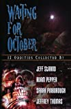 Adam Pepper: Waiting For October