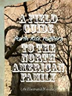 A Field Guide to the North American Family…