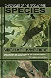 McBride, Michael: Chronicles of the Apocalypse: Species