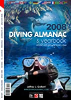 Diving Almanac & Yearbook 2008 by Jeffrey J.…