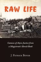 Raw Life: Cameos of 1890s Justice from a…