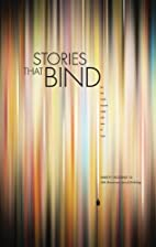 Stories That Bind by Dae-Tong (ed.) Huh