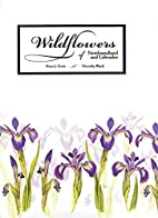 Wildflowers of Newfoundland and Labrador by…
