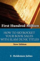 First Hundred Million: How To Sky Rocket…