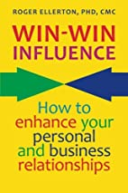 Win-Win Influence: How to Enhance Your…