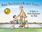 Have You Filled a Bucket Today? A Guide to…