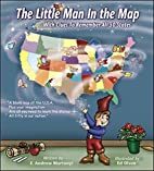 The Little Man In the Map: With Clues To…