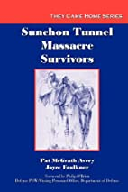 Sunchon Tunnel Massacre Survivors (They Came…