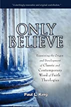 Only Believe: Examining the Origin and…