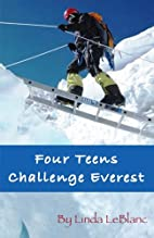 Four Teens Challenge Everest by Linda…