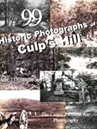 99 Historic Photographs of Culp's Hill by…