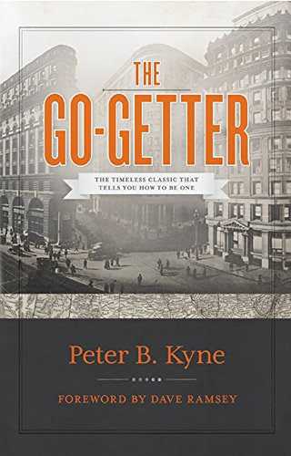 the-go-getter-the-timeless-classic-that-tells-you-how-to-be-one