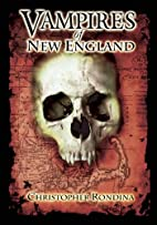 Vampires of New England by Christopher…