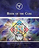 Jose Arguelles: Book of the Cube: Cosmic History Chronicles Volume 7